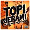 Topi Jerami Album Nothing More Nothing Less! Mp3 Download