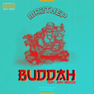Album Buddha (feat. Jody Breeze) (Explicit) from Jody Breeze