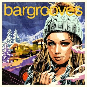 Album Bargrooves Après Ski 6.0 from Various Artists
