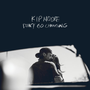 Album Don't Go Changing from Kip Moore