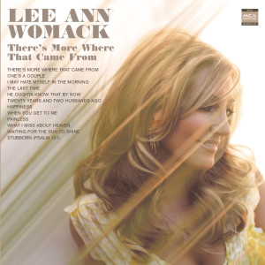 There's More Where That Came From 2005 Lee Ann Womack