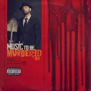อัลบัม Music To Be Murdered By (Explicit Version) ศิลปิน Eminem