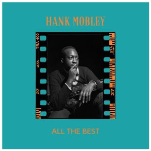 Hank Mobley的專輯All the Best