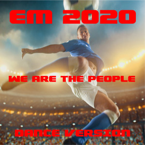 Album We Are the People (EM-2020) (Dance Version) from Logan