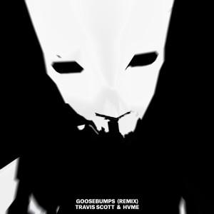 Travis Scott的專輯Goosebumps (Remix)