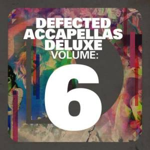 Album Defected Accapellas Deluxe Volume 6 from Various Artists