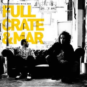 Album Conversations With Her from Full Crate & Mar