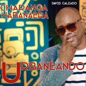 Album Urbaneando from Charanga Habanera