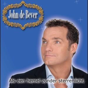 Album Als een hemel zonder sterrenlicht (Radio-Edit) from John De Bever