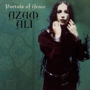 Portals Of Grace 2002 Azam Ali