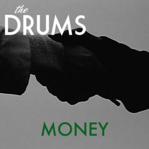 Dengarkan Money lagu dari The Drums dengan lirik