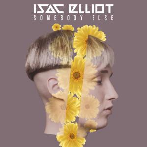 Album Somebody Else from Isac Elliot