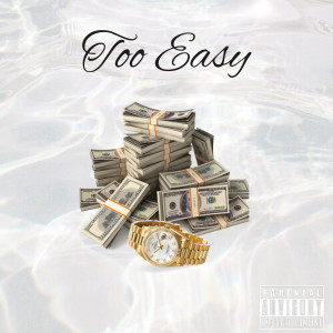 Album Too Easy(Explicit) from Lani
