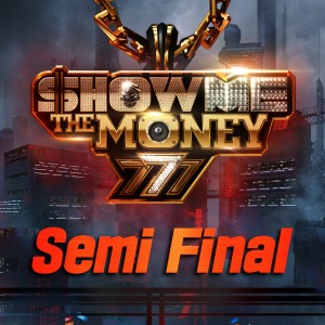 อัลบั้ม Show Me the Money 777 Semi Final