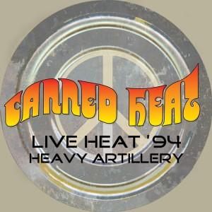 Album Live Heat '94 - Heavy Artillery from Canned Heat