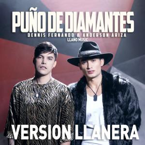 Album Puño de Diamantes (Version Llanera) from Dennis Fernando