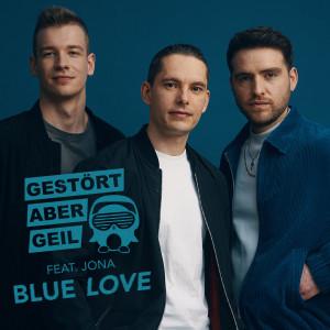 Album Blue Love from Gestört aber GeiL