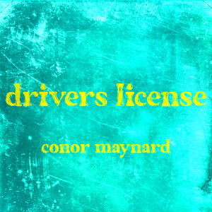 Album Drivers License from Conor Maynard