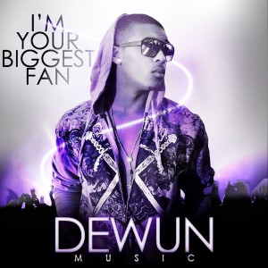 Listen to I'm Your Biggest Fan song with lyrics from Dewun Music