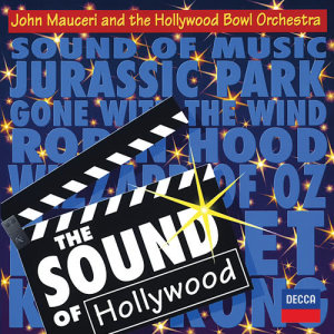 Album The Sound Of Hollywood from Hollywood Bowl Orchestra