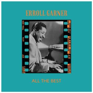 Album All the Best from Erroll Garner