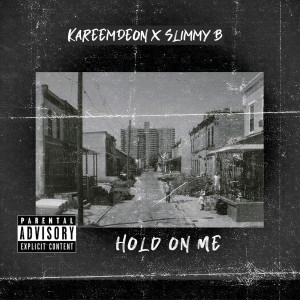 KareemDeon的專輯Hold on Me (Explicit)