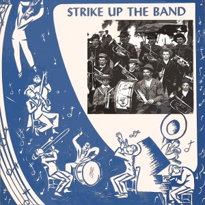 The Platters的專輯Strike Up The Band