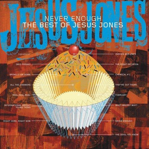 ฟังเพลงอัลบั้ม Never Enough - The Best Of Jesus Jones