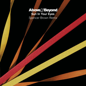 Album Sun In Your Eyes (Spencer Brown Remix) from Above & Beyond