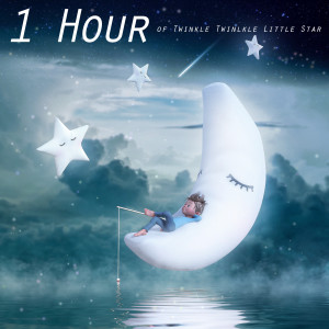 Baby Lullaby的專輯1 Hour of Twinkle Twinkle Little Star