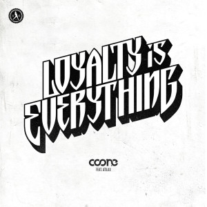 Album Loyalty Is Everything from Coone