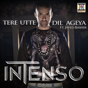 Album Tere Utte Dil Ageya from Intenso