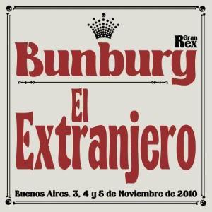El Extranjero (en directo desde el Gran Rex) 2011 Bunbury
