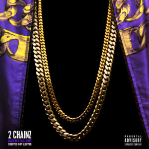 2 Chainz的專輯Based On A T.R.U. Story (Chopped Not Slopped)