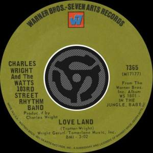 Album Love Land / Sorry Charlie from Charles Wright&The Watts 103rd Street Rhythm Band