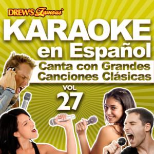 The Hit Crew的專輯Karaoke en Español: Canta Con Grandes Canciones Clásicas, Vol. 27