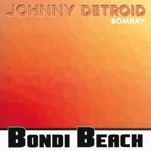 Album Bombay from Johnny Detroid