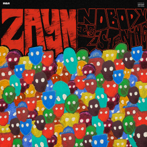 Album Nobody Is Listening from ZAYN