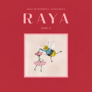 RAYA Part II dari Maliq & D'essentials