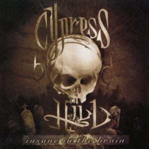 Cypress Hill的專輯Insane in the Brain - EP