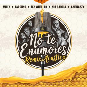 Album No Te Enamores (Remix) (Explicit) from Nio Garcia