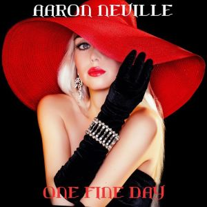 Album One Fine Day (Wedding Mix) from Aaron Neville
