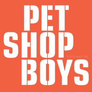 Pet Shop Boys的專輯Home and Dry