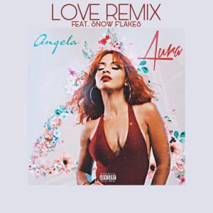 Album Love (Remix) (Explicit) from Snow Flakes
