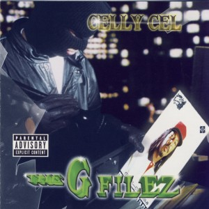 Album The G Filez from Celly Cel
