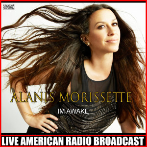 Alanis Morissette的專輯Im Awake (Live)