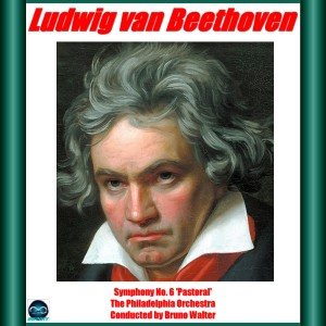 Album Beethoven: Symphony No. 6 from The Philadelphia Orchestra
