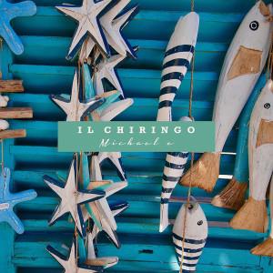 Album Il Chiringo from Michael E