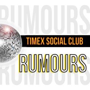 Album Rumours from Timex Social Club