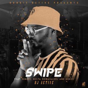 Album Swipe Single from DJ Active